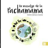 Un missatge de la Pachamama