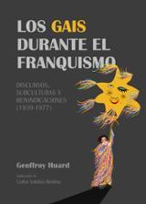 Los gais durante el franquismo - Huard, Geoffroy