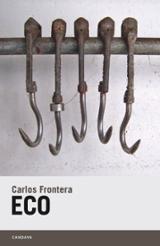 Eco - Frontera, Carlos