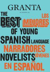 GRANTA Los mejores narradores jóvenes en español, 2 - AAVV