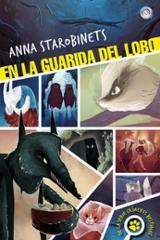 En la guarida del lobo - Starobinets, Anna