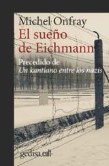 El sueño de Eichmann - Onfray, Michel