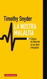 La nostra malaltia - Snyder, Timothy