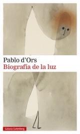 Biografía de la luz - D´Ors, Pablo