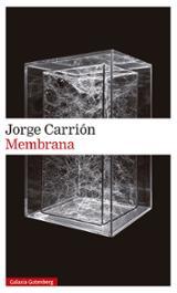 Membrana - Carrión, Jorge