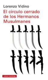 El círculo cerrado de los Hermanos Musulmanes - Vidino, Lorenzo
