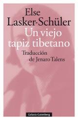 Un viejo tapiz tibetano - Lasker-Schüler, Else