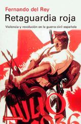 Retaguardia roja - del Rey, Fernando