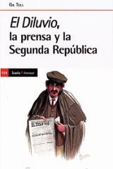 El Diluvio, la prensa y la Segunda República - Toll, Gil