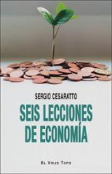 Seis lecciones de Economía - Cesaratto, Sergio