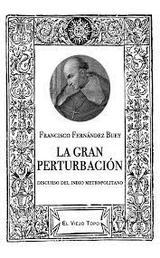 La Gran Perturbación. Discurso del indio metropolitano - Fernández Buey, Francisco