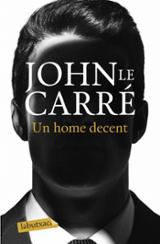 Un home decent - Le Carré, John