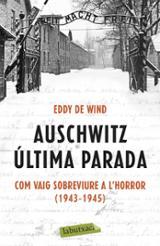 Auschwitz: última parada. Com vaig sobreviure a l´Horror (1943-19