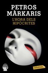 L´hora dels hipòcrites - Markaris, Petros