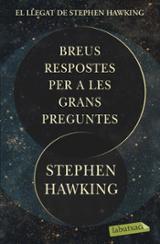 Breus respostes per a les grans preguntes - Hawking, Stephen W.