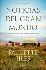 Noticias del gran mundo - Jiles, Paulette