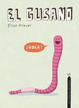 El gusano - Gravel, Elise