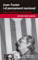 Joan Fuster i el pensament nacional - Rico, Antoni