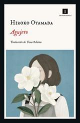 Agujero - Oyamada, Hiroko