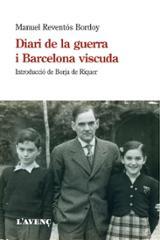 Diari de la guerra i Barcelona viscuda - Reventós Bordoy, Manuel