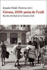 Girona 1939: Porta de l´exili - Nadal i Farreras, Joaquim