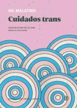 Cuidados trans - Malatino, Hil