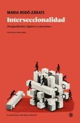 Interseccionalidad. Desigualdades, hogares y emociones - Filigrana, Pastora