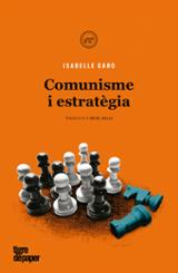 Comunisme i estratègia - Garo, Isabelle