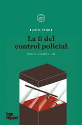La fi del control policial