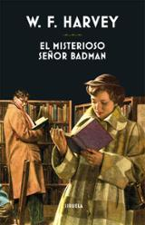 El misterioso señor Badman - Harvey, William F.