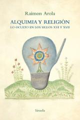 Alquimia y religión - Arola, Raimon