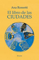 El libro de las ciudades - Rossetti, Ana