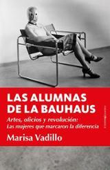 Las alumnas de la Bauhaus - Vadillo Rodríguez, María