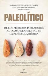 Paleolítico - Bernal Gómez, Marco Antonio (ed.)