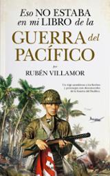 Esto no estaba en mi libro de la guerra del Pacífico - Villamor, Rubén
