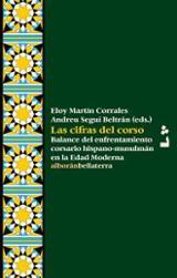 Las cifras del corso. Balance del enfrentamiento corsario hispano -