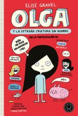 Olga y la extraña criatura sin nombre - Gravel, Elise