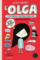 Olga i l´estranya criatura sense nom - Gravel, Elise