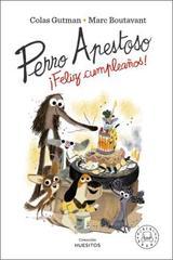 Perro Apestoso feliz cumpleaños! - Boutavant, Marc (ilustr.)