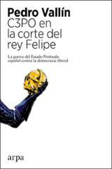 C3PO en la corte del Rey Felipe - Vallín, Pedro