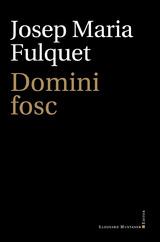Domini fosc - Fulquet, Josep Maria