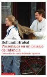 Personajes en un paisaje de infancia - Hrabal, Bohumil