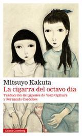 La cigarra del octavo día - Kakuta, Mitsuyo