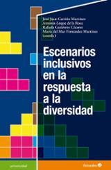 Escenarios inclusivos en la respuesta a la diversidad