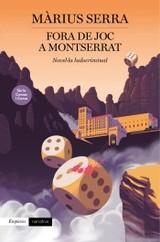 Fora de joc a Montserrat - Serra, Màrius