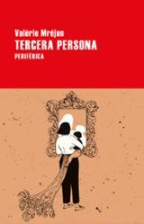 Tercera persona - Mréjen, Valérie