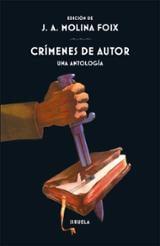 Crímenes de autor. Una antología - Molina Foix, Juan Antonio (ed.)