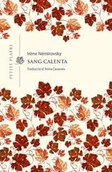 Sang calenta - Némirovsky, Irène
