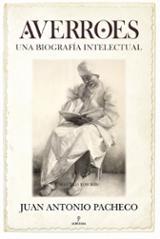 Averroes. Una biografía intelectual - Pacheco, Juan Antonio