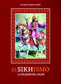 El shikhismo. La religión del valor